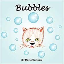 Bubbles: Carlson, Doris: 9781477213018: Amazon.com: Books