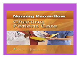 Download P D F Nursing Know How Charting Patient Care