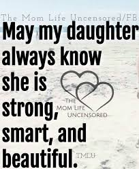 My Daughter Is Beautiful But I Will Be Sure To Tell Her She Is