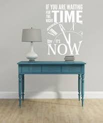 Vinyl Wall Quotes Cool Right Time Its Now Motivational Wall Quotes Vinyl Wall Decal Stickers