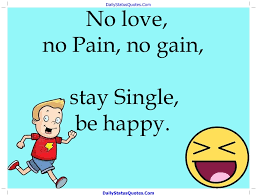 No Love No Pain No Gain Daily Status Quotes Gorgeous No Love Quotes