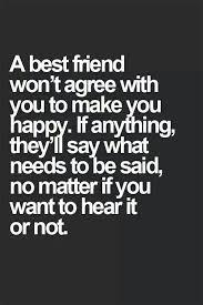 Quotes About Honesty In Friendship Beauteous A Best Friend Is Honest48 Written Pinterest Friendship