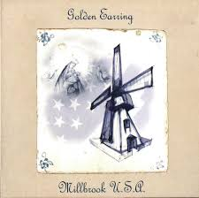 <b>GOLDEN EARRING Millbrook</b> U.S.A. reviews