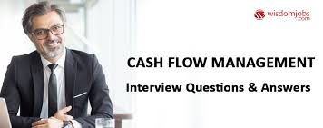 Top 250+ Cash Flow Management Interview Questions - Best Cash Flow ...