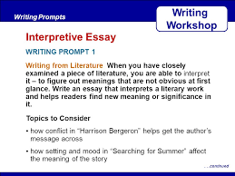 after reading writing from literature when you have closely  1 after reading writing from literature when you have closely examined a piece of literature you are able to interpret it to figure out meanings that are