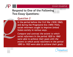 "sample questions a p u s history these topics require students to apply the skill of comparison to explore the theme of ""politics and power"" as applied to social reform movements at the"