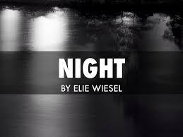 night by elie wiesel  night by elie wiesel