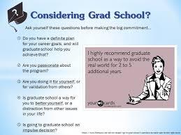 Considering Grad School Considering Grad School Oakland University Career Services