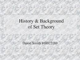 History Background For Powerpoint Ppt History Background Of Set Theory Powerpoint Presentation