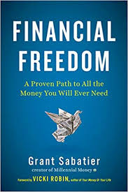 Financial Freedom A Proven Path To All The Money You Will