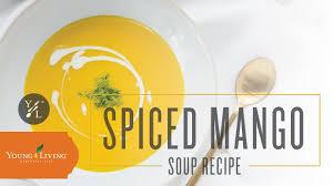 Impress Graphic Designs Young Living Spiced Thai Mango Soup Recipe