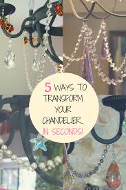how to transform a bland chandelier with magnetic chandelier crystal garland