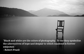 Quotes About Black And White Awesome 48 Inspirational Quotes On Black White Photography