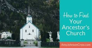 Church Genealogy How To Find Your Ancestors Church Geneology Find Your