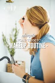 i love my makeup routine with these non toxic s i can get