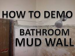 how to demo old bathroom mud wall tile over concrete and wire mesh you