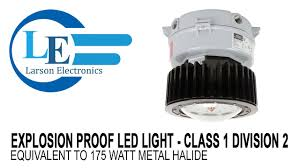 Class 1 Div 2 Led Lighting Explosion Proof Led Light Equivalent To Metal Halide Class 1 Division 2