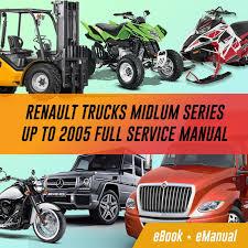 renault trucks midlum workshop service repair manual renault midlum workshop service manuals and wiring diagrams best sellers renault trucks midlum