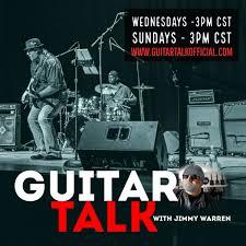 Guitar Talk with Jimmy Warren