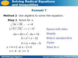 holt mcdougal algebra 2 solving radical equations and inequalities method 2 use algebra to solve the