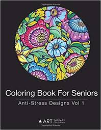 Everyone loves color by numbers, kids and adults alike. Amazon Com Coloring Book For Seniors Anti Stress Designs Vol 1 Volume 1 9781944427252 Art Therapy Coloring Books