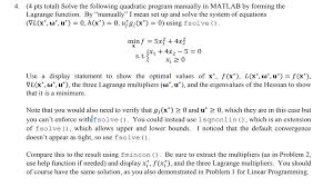 4 pts total solve the following quadratic program manually in matlab by forming the