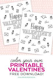 Click the following links to print the free printable valentine coloring pages. Free Printable Valentines To Color Color Your Own Pineapple Paper Co
