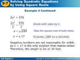 holt algebra 1 9 7 solving quadratic equations by using square roots example 4 continued