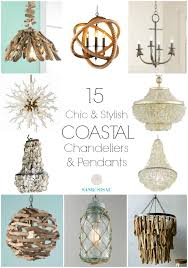 15 chic coastal chandeliers and pendants nautical lightingcoastal lightingcoastal light fixturesbeach