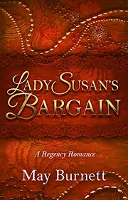 Lady Susan's Bargain: A Regency Romance (Winthrop Trilogy Book 1) - Kindle  edition by Burnett, May. Romance Kindle eBooks @ Amazon.com.