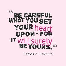 James A Baldwin Quote About Careful