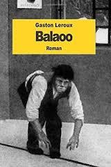 Resultado de imagen de Balaoo Gaston Leroux