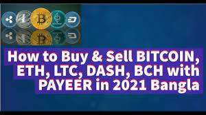 Luckily for you, this site has ample information to help make buying bitcoin itself is not a stock despite it functioning somewhat like one. How To Buy Sell Bitcoin Eth Ltc Dash Bch With Payeer In 2021 Bangla Youtube