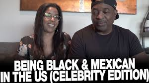 Being Black & Mexican in the US (Celebrity Edition) - YouTube