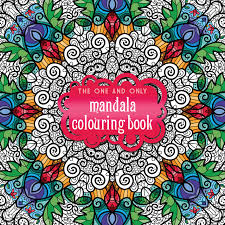 Small Picture The One and Only Mandala Colouring Book One and Only Colouring
