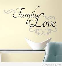 I Love My Family Quotes Inspiration Love My Family Quote