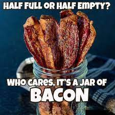 37 Funny Bacon Memes for 2021 - BENSA Bacon Lovers Society