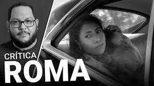 ROMA - Contrastes, intimidade e cotidiano (Netflix, 2018) | Resenha do filme  (crítica) - YouTube