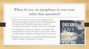 paraphrasing quoting and summarizing ppt video online when do you use paraphrase in your essay rather than quotation