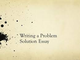 topic sentence introductory phrase source slice s  writing a problem solution essay analyzing the problem explore what you know about the problem