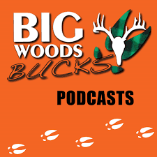Big Woods Bucks - Deer Hunting -Education & Entertainment