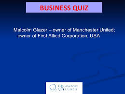 first allied corporation cqc business quiz 28 mar 2010