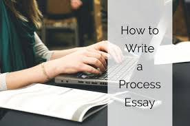blog by x essays com content how to write a process essay x essays