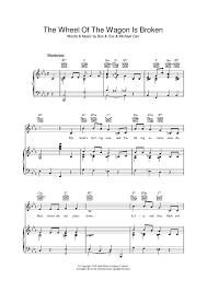 wagon wheel sheet music the wheel of the wagon is broken sheet music for piano and more