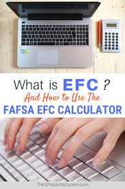 Fafsa Efc Chart What Is Efc And How To Use The Fafsa Efc Calculator The