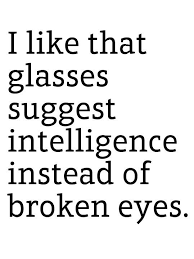 Glasses Quotes