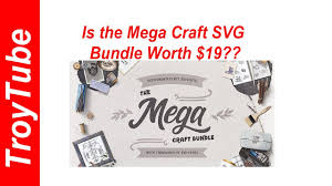 I have a brother scan n cut can i use the free software you suggested to make rhinestone templates. Is The Mega Craft Svg Bundle Worth 19 Youtube