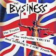 The Truth the Whole Truth and Nothing But the Truth album by The Business