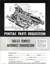 tempest lemans gto wiring diagram manual reprint 1964 1966 gto 1964 1967 tempest original transmission parts book