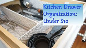 Kitchen Drawer Organization Kitchen Drawer Organization Ideas For Under 10 Youtube